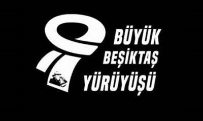 Büyük Beşiktaş Yürüyüşü Platformu'dan TFF'ye tavsiyeler