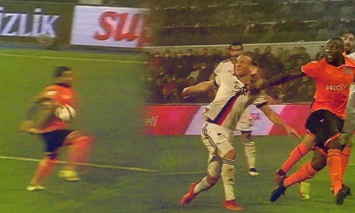Başakşehir Beşiktaş maçında penaltı tartışması!